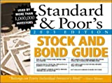 Standard and Poor's Stock and Bond Guide, 2003 Edition, Standard and Poor's Staff, 0071410651