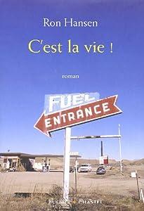 vignette de 'C'est la vie ! (Ron Hansen)'