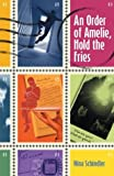 img - for An Order of Amelie, Hold the Fries book / textbook / text book