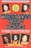 Wrestlings Heels and Heroes