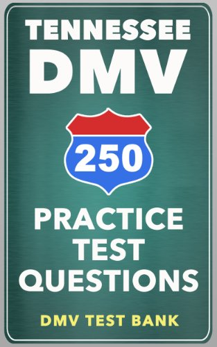 250 Tennessee DMV Practice Test Questions