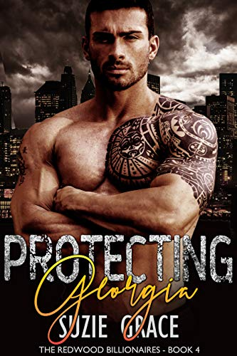 Protecting Georgia: A Brother's Best Friend Romance (The Redwood Billionaires Book 4)