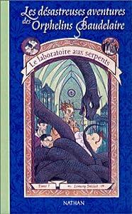 """Afficher """"Les désastreuses aventures des orphelins Baudelaire n° 2 Le laboratoire aux serpents"""""""