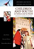 Children and Youth in Sickness and in Health, Janet Golden and Richard Alan Meckel, 0313330417