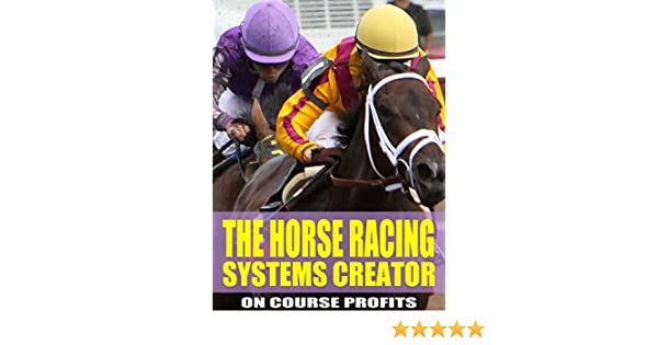 The horse racing systems creator step by step how to create winning the horse racing systems creator step by step how to create winning horse racing systems from a master kindle edition by nick hardman wendy carter publicscrutiny Gallery