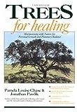 Trees for Healing, Pamela L. Chase and Jonathan Pawlik, 0878771573