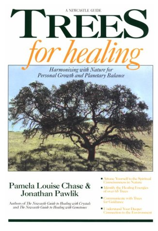 Trees for Healing: Harmonizing With Nature for Personal Growth and Planetary Balance