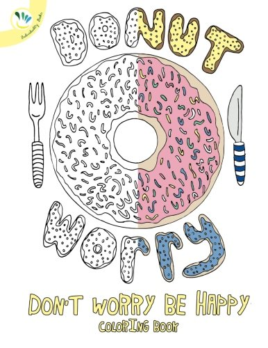 Dont Worry Be Happy Coloring Book
