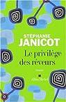 Le privilège des rêveurs par Janicot
