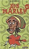 Bob Marley de A à Z par Guilleminot