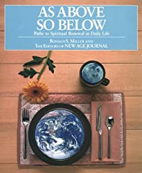 As Above So Below: Paths to Spiritual Renewal in Daily Life