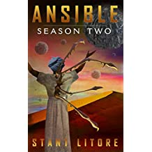 Ansible: Season Two (The Ansible Stories Book 2)