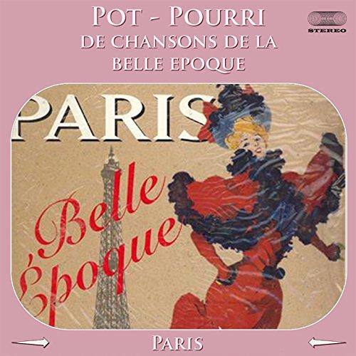 Pot-pourri de chansons de la Belle-Epoque Medley: Si tu veux Marguerite / Viens Poupoule! / Caroline / Tout en rose / Ca n'vaut pas l'amour / Ah! si vous voulez d'l'amour / Reviens / Le coeur de Ninon / J'ai tant pleuré / Amoureuse / Quand l'amour meurt /