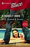 Tall, Tanned and Texan, Kimberly Raye, 0373792379