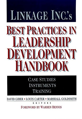 Linkage Inc.'s Best Practices in Leadership Development Handbook: Case Studies, Instruments, Training (J-B US non-Franch