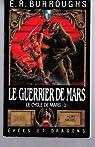 Le cycle de Mars, tome 3 : Le Guerrier de Mars par Burroughs