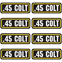 45 COLT ammo sticker 8 PACK - LAMINATED Can Box Vinyl Decal bullet ARMY Gun safety Hunting label