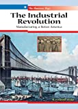 The Industrial Revolution, R. Conrad Stein, 0766025713