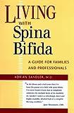 Living with Spina Bifida, Adrian Sandler, 080782352X