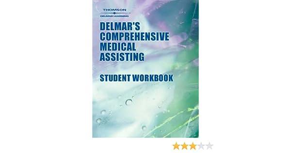 Delmars comprehensive medical assisting workbook 9780766824225 delmars comprehensive medical assisting workbook 9780766824225 medicine health science books amazon fandeluxe Gallery
