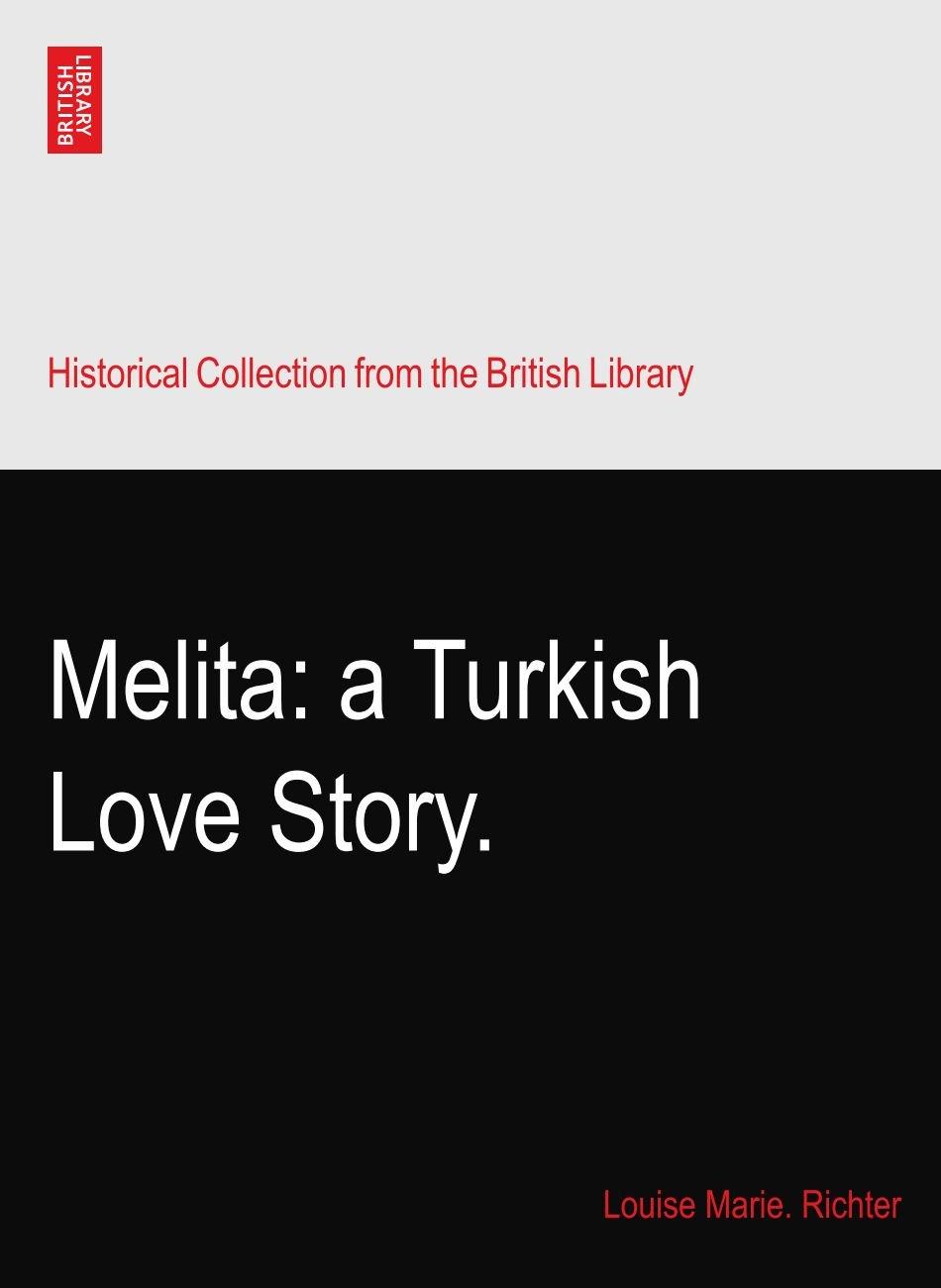 Melita: a Turkish Love Story. PDF