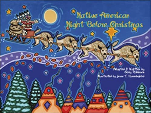 native american night before christmas gary robinson jesse t hummingbird 9781574160932 amazoncom books
