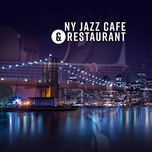 NY Jazz Cafe & Restaurant - The Very Best of Dinner Jazz Guitar