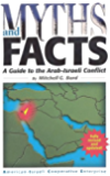 Myths & Facts: A Guide to the Arab-Israeli Conflict