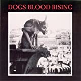Dogs Blood Rising
