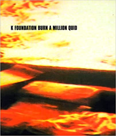 Read K Foundation Burn a Million Quid PDF, azw (Kindle)