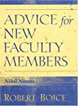 Advice for New Faculty Members: Nihil Nimus is a unique and essential guide to the start of a successful academic career. As its title suggests (nothing in excess), it advocates moderation in ways of working, based on the single-most reliable d...