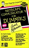 img - for Netscape Communicator 4 for Dummies: Quick Reference book / textbook / text book