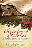 Christmas Stitches: An Historical Romance Collection: 3 Stories Thread Hope and Love Through the Holidays by  Judith Mccoy Miller in stock, buy online here