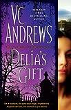 Delia's Gift, V. C. Andrews, 1416530924