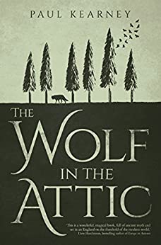 The Wolf in the Attic by [Kearney, Paul]