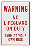 SmartSign Plastic Sign, Legend''Warning: No Lifeguard on Duty Swim at Own Risk'', 15'' high x 10'' wide, Red on White
