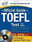 The Official Guide to the TOEFL IBT (McGraw-Hill's Official Guide to the TOEFL Ibt (W/CD))