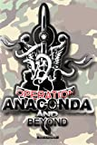 Operation Anaconda and Beyond, Ray Fisher, 0595290078