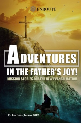 Read Online Adventures in the Father's Joy! pdf epub