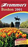 Frommer's Boston 2001, Marie Morris, 0028637437