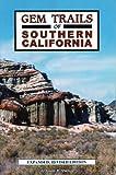 oregon gem trail - Gem Trails of Southern California