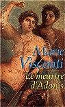 Le meurtre d'Adonis par Visconti