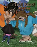 img - for My Troll Patrol: Be a Friend by Linda Bethers (2013-07-01) book / textbook / text book