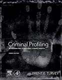 img - for Criminal Profiling, Fourth Edition: An Introduction to Behavioral Evidence Analysis book / textbook / text book