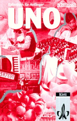 UNO, Deutsche Ausgabe : 1 Cassette zum Arbeitsbuch (Italienisch) Hörkassette Lorenzo Blini Francisco Matte Bon Raffaella Nencini Klett