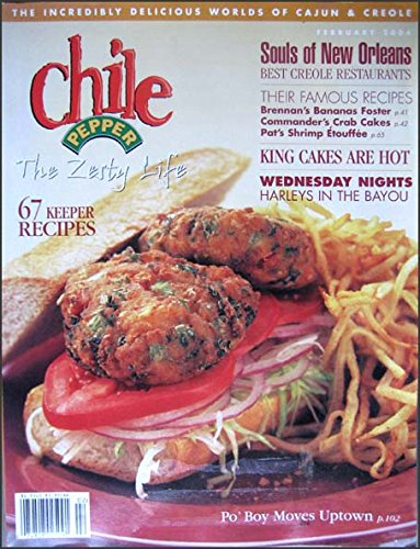 Chile Pepper Magazine February 2004 Annual Cajun and Creole Issue, New Orleans, Southern Louisiana