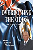 Overcoming the Odds, Vivien Arthwin VanTerpool, 0985542446