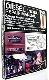 Diesel Engine Repair Manual: General Motors and Ford V8 Diesel Engines : Gm 350 Cu