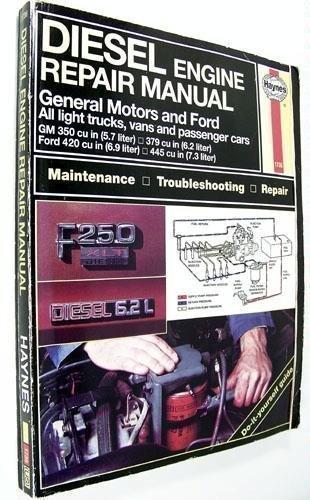 Diesel Engine Repair Manual: General Motors and Ford V8 Diesel Engines : Gm 350 Cu in (6.2L)