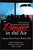 Danger in the Air, Brian Power Waters, 0595217133